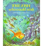 Illustrated by Korky Paul (author) John Bush THE FISH WHO COULD WISH - GREENLIGHT BY BUSH, JOHN (AUTHOR)PAPERBACK