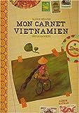 echange, troc Marie Sellier - Mon carnet vietnamien