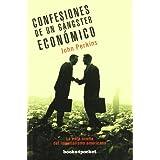 Confesiones de un gángster económico (Books4pocket ensayo y divulgac)