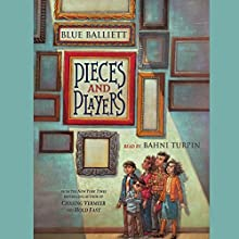 Pieces and Players (       UNABRIDGED) by Blue Balliett Narrated by Bahni Turpin