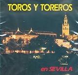 "echange, troc abel moreno gomez & d.i.m.t. n°2 ""soria 9"" de seville - Toros Y Toreros En Sevilla"