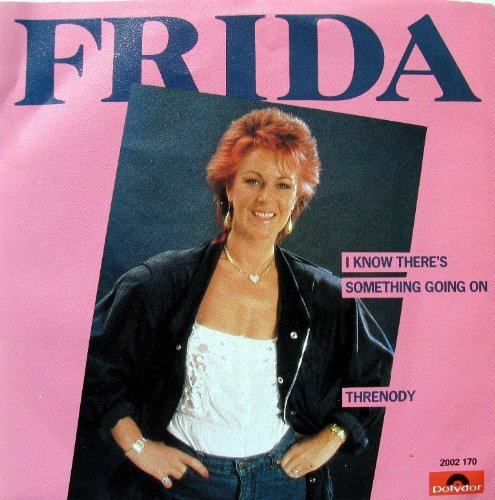 FRIDA - I Know There