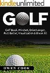 Golf: Golf Book, Mindset, Drive Longe...