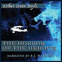 The Horror of the Heights [Classic Tales Edition] | Livre audio Auteur(s) : Arthur Conan Doyle Narrateur(s) : B.J. Harrison