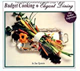 Budget Cooking Elegant Dining: The Kosher Experience, Sue Epstein