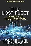 The Lost Fleet: Search for the Originators: A Slaver Wars Novel (Volume 5)
