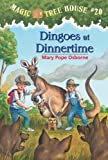 Magic Tree House #20: Dingoes at Dinnertime (A Stepping Stone Book(TM))