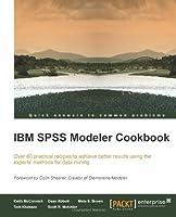 IBM SPSS Modeler Cookbook Front Cover