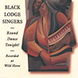 Round Dance Tonight!by Black Lodge Singers