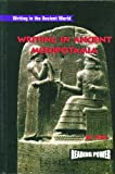 img - for Writing in Ancient Mesopotamia (Writing in the Ancient World) book / textbook / text book
