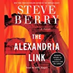 The Alexandria Link: A Novel (       ABRIDGED) by Steve Berry Narrated by Erik Singer