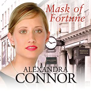 Mask of Fortune | [Alexandra Connor]