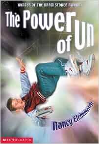 Power Of Un: Nancy Etchemendy: 9780439313315: Amazon.com: Books