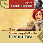 La zia marchesa | Simonetta Agnello Hornby