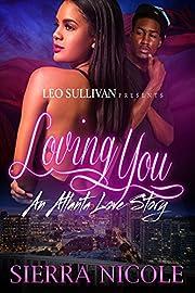 Loving You: An Atlanta Love Story