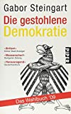 Die gestohlene Demokratie: Das Wahlbuch '09