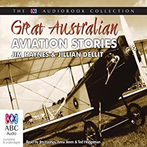 Great Australian Aviation Stories | [Jim Haynes, Jillian Dellit]