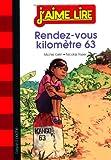 """Afficher """"Rendez-vous kilomètre 63"""""""