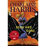 "Dead and Gone: A Sookie Stackhouse Novel (Sookie Stackhouse/True Blood)von ""Charlaine Harris"""