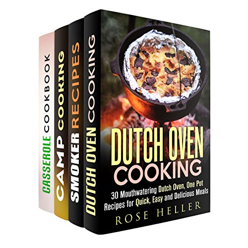 Outdoor Cooking Box Set: Over 100 Mouthwatering Dutch Oven, Cast Iron, Foil Packet and Smoking Meat Recipes (Dutch Oven & Camp Cooking) by Rose Heller, Erica Shaw, Alison DiMarco, Jessica Meyers