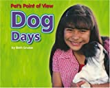 img - for Dog Days (Pet's Point of View) book / textbook / text book