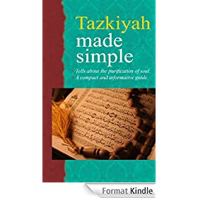 Tazkiyah Made Simple (Goodword Books): Islamic Children's Books on the Quran, the Hadith, and the Prophet Muhammad (English Edition)