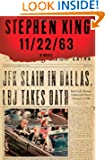 11/22/63: A Novel by Stephen King Book Cover