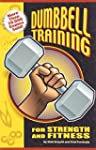Dumbbell Training for Strength And Fi...