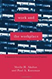 Work and the Workplace: A Resource for Innovative Policy and Practice (Foundations of Social Work Knowledge Series)