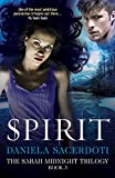 Spirit (The Sarah Midnight Trilogy Book 3)