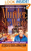 Murder, She Wrote: Madison Ave Shoot (Murder She Wrote Book 31)