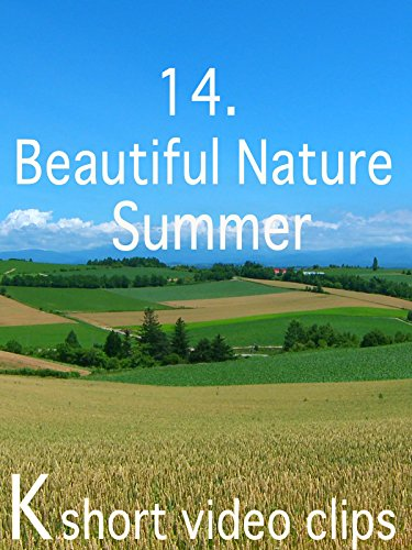 Clip: 14.Beautiful Nature--Summer