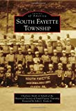 img - for South Fayette Township (Images of America) book / textbook / text book