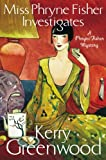 Miss Phryne Fisher Investigates (A Phryne Fisher Mystery)