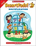 Smart Pads! Multiplication: 40 Fun Games to Help Kids Master Multiplication Skills (043972080X) by Grundon, Holly