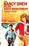 White Water Terror (Nancy Drew Casefiles, Case 6)