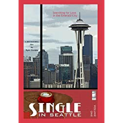 Single In Seattle: Volume 1