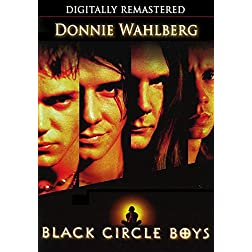 Black Circle Boys - Digitally Remastered