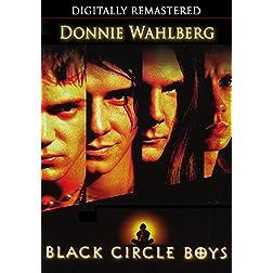 Black Circle Boys - Digitally Remastered