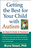 img - for Getting the Best for Your Child with Autism: An Expert's Guide to Treatment book / textbook / text book