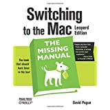 Switching to the Mac: The Missing Manual, Leopard Edition (Missing Manuals)by David Pogue