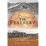 The Feathery ~ Bill Flynn