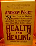 Health and Healing, Weil, Andrew