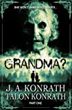 GRANDMA? Part 1 (YA Zombie Serial Novel)