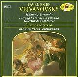 Vlcek Vejvanovsky;Sonatas&Serenad