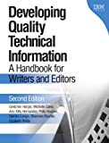 Developing Quality Technical Information: A Handbook for Writers and Editors (2nd Edition) (IBM Press)