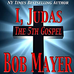 I, Judas The 5th Gospel Hörbuch
