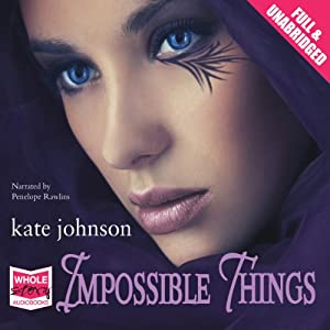 Impossible Things | [Kate Johnson]