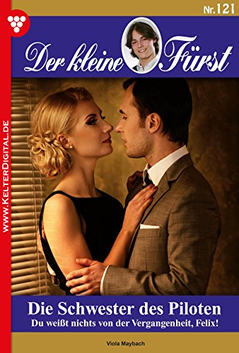 der-kleine-furst-121-adelsroman-die-schwester-des-piloten-german-edition