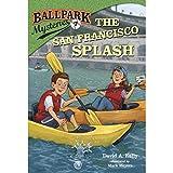 img - for The San Francisco Splash: Ballpark Mysteries, Book 7 book / textbook / text book